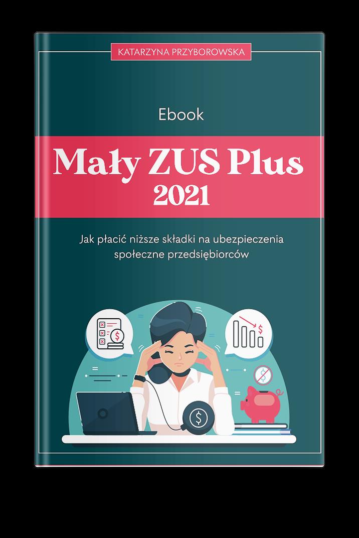 Mały ZUS Plus 2021